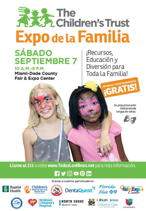 ¡Recursos, Educación y Diversión para Toda la Familia! ENTRADA Y ESTACIONAMIENTO ¡GRATIS! Llame al 211 o visite www.TodosLosNinos.net para más información.
