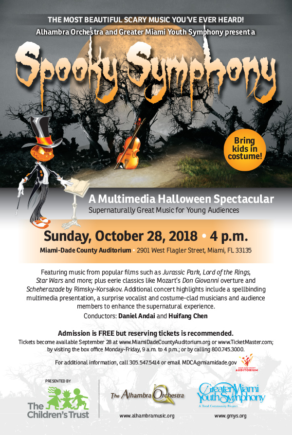 Spooky Symphony Event Flyer A Multimedia Halloween Spectacular Supernaturally Great Music for Young Audiences - Bring kids in costumes! Featuring music from popular films such as Jurassic Park, Lord of the Rings, Star Wars and more; plus eerie classics like Mozart's Don Giovanni overture and Scheherezade by Rimsky-Korsakov. Additional concert highlights include a spellbinding multimedia presentation, a surprise vocalist and costume-clad musicians and audience members to enhance the supernatural experience. Conductors: Daniel Andai and Huifang Chen. Admission is FREE but reserving tickets is recommended.