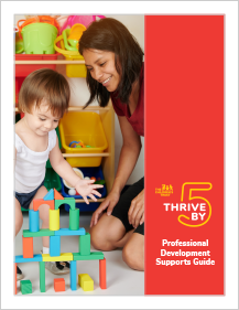Cover of the Thrive by 5 Professional Development Supports Guide