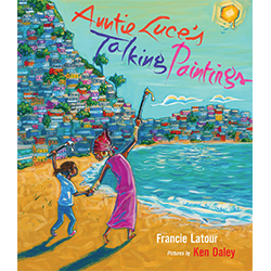 Auntie Luce's Talking Paintings Por Francie Latour; ilustrado por Ken Daley
