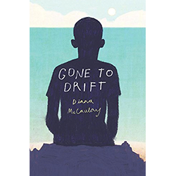 Gone to Drift*  By Diana McCaulay