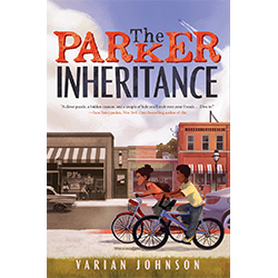 The Parker Inheritance*  By Varian Johnson