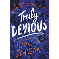 Truly Devious*  Se Maureen Johnson ki ekri liv sa