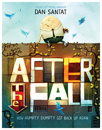 After the Fall: How Humpty Dumpty Got Back Up Again*