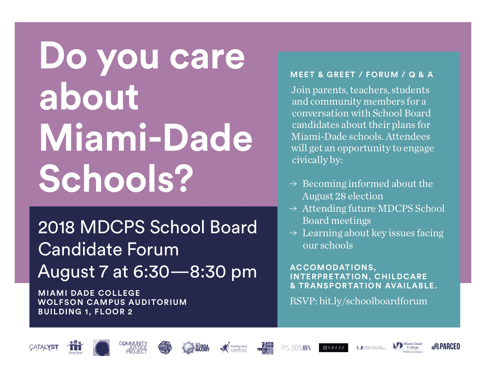 Join parents, teachers, students and community members for a conversation with School Board candidates about their plans for Miami-Dade schools. Attendees will get an opportunity to engage civically by:   - Becoming informed about the August 28 election - Attending future MDCPS School Board meetings - Learning about key issues facing our schools   Interpretation, childcare, accommodations and transportation available.